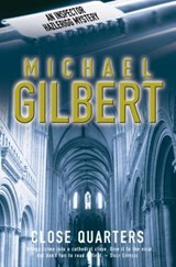 Close Quarters | Michael Gilbert |