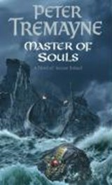 Master Of Souls (Sister Fidelma Mysteries Book 16) | Peter Tremayne |
