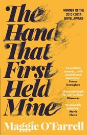 Hand That First Held Mine: Costa Novel Award Winner | Maggie O'farrell |