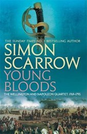 Young Bloods (Wellington and Napoleon 1) | Simon Scarrow |