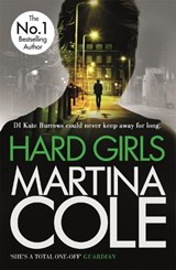 Hard Girls | Martina Cole |