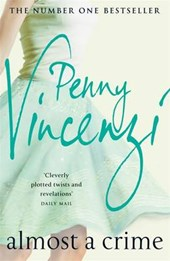 Almost A Crime | Penny Vincenzi |