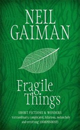 Fragile things | Neil Gaiman |