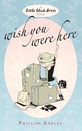 Wish You Were Here | Phillipa Ashley |