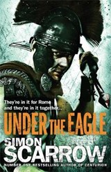 Under the Eagle (Eagles of the Empire 1) | Simon Scarrow |