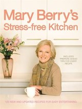 Mary Berry's Stress-Free Kitchen | Mary Berry |