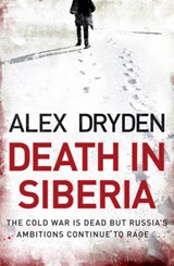 Death In Siberia | Alex Dryden |