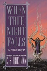 When True Night Falls | C. S. Friedman |