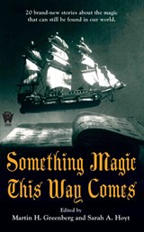 Something Magic This Way Comes | auteur onbekend |