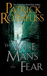 The Wise Man's Fear | Patrick Rothfuss |