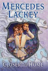 Closer to Home | Mercedes Lackey |