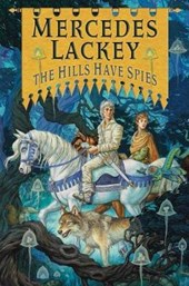 The Hills Have Spies | Mercedes Lackey |