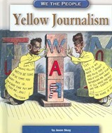 Yellow Journalism | Jason Skog |