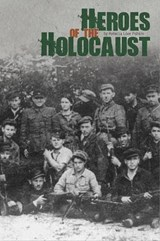 Heroes of the Holocaust | Rebecca Love Fishkin |