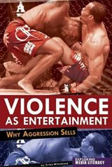 Violence As Entertainment | Erika Wittekind |