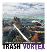 Trash Vortex | Danielle Smith-Llera |
