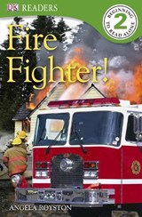 Fire Fighter! | Angela Royston |