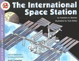 The International Space Station | Franklyn M. Branley |