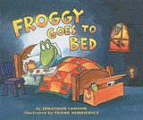 Froggy Goes to Bed | Jonathan London |