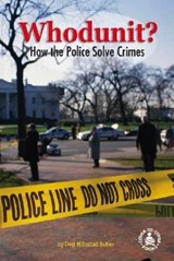 Whodunit? How the Police Solve Crimes | Dori Hillestad Butler |