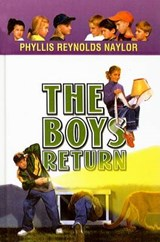 The Boys Return | Phyllis Reynolds Naylor |