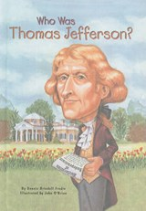 Who Was Thomas Jefferson? | Dennis Brindell Fradin |