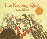 The Keeping Quilt | Patricia Polacco |