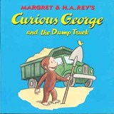 Curious George and the Dump Truck | Margret Rey |
