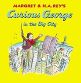 Curious George in the Big City | Martha Weston |