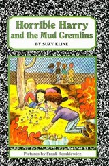 Horrible Harry and the Mud Gremlins | Suzy Kline |