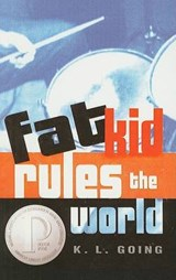 Fat Kid Rules the World | K. L. Going |