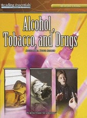 Alcohol, Tobacco, And Drugs