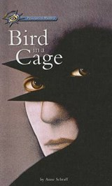 Bird in a Cage | Anne E. Schraff |