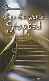 When the World Stopped