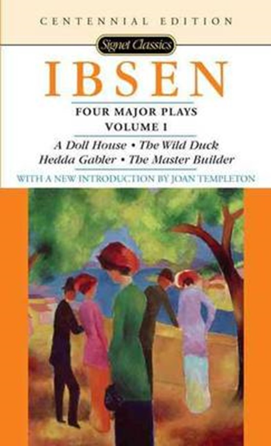A Doll's House (Four Major Plays, Vol. I)