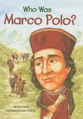 Who Was Marco Polo? | Joan Holub |