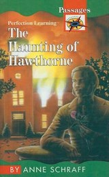 The Haunting of Hawthorne | Anne Schraff |