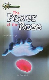 The Power of the Rose | Anne E. Schraff |