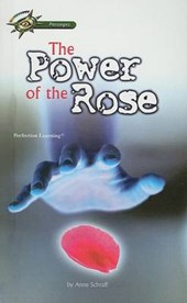 The Power of the Rose