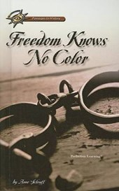 Freedom Knows No Color