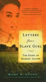 Letters from a Slave Girl | Mary E. Lyons |