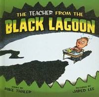 The Teacher from the Black Lagoon | Mike Thaler |