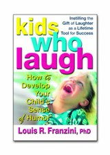Kids Who Laugh | Louis R. Franzini |