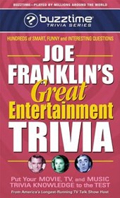Joe Franklin's Great Entertainment Trivia | Joe Franklin |