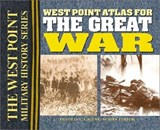West Point Atlas for the Great War | Thomas E. Griess |
