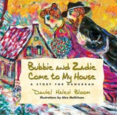 Bubbie and Zadie Come to My House |  |
