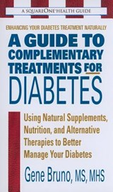 A Guide to Complementary Treatments for Diabetes | Gene Bruno |