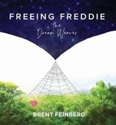 Freeing Freddie the Dream Weaver