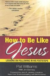 How to Be Like Jesus