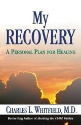 My Recovery | Charles L. Whitfield |